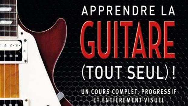 Apprendre la guitare tout seul de Jason Sidwell et Jamie Dickson